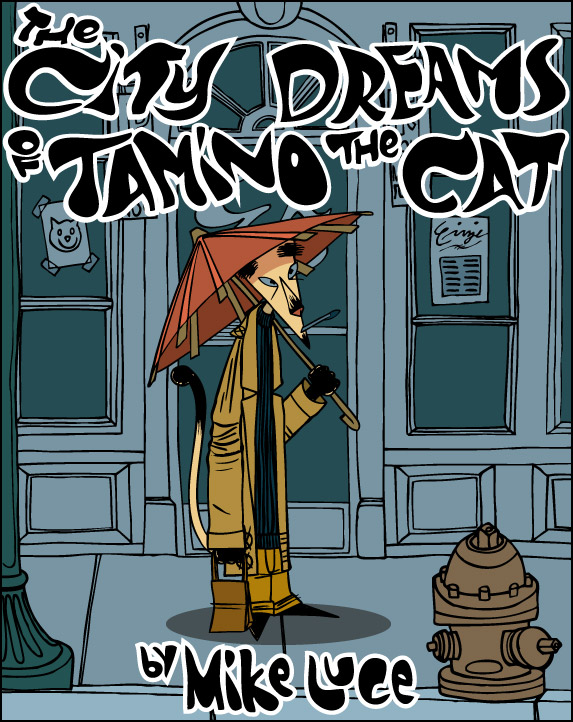 The City Dreams to Tamino The Cat
