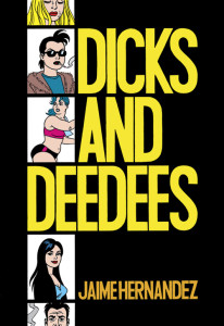 Love and Rockets Vol.20 Dicks and Deedees