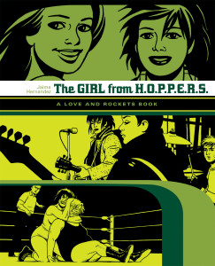 The Girl from HOPPERS a Love and Rockets Book