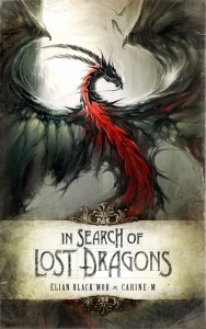 In Search of Lost Dragons HC